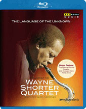 The Language of the Unknown' - A film about the Wayne Shorter Quartet [1 Blu-ray] / Wayne Shorter; Brian Brade, John Patitucci, Danilo Pérez