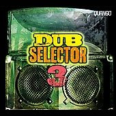 Various Artists: Dub Selector, Vol. 3 [Digipak]