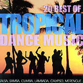 Various Artists: 20 Best of Tropical Dance Music [2006]