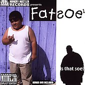 Fatsoe: Is That Soe? [PA]