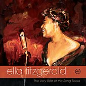 Ella Fitzgerald: The Very Best of the Song Books
