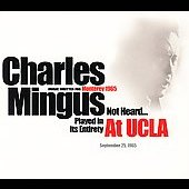 Charles Mingus: At UCLA