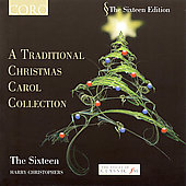 The Sixteen Edition - Traditional Christmas Carol Collection