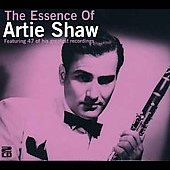 Artie Shaw: Essence Of