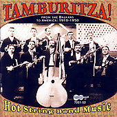 Various Artists: Tamburitza!: Hot String Band Music From The Balkans To America