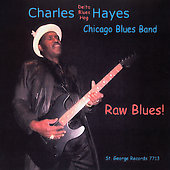 Charles Hayes: Raw Blues