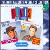 Elvis Presley: Flaming Star/Wild in the Country/Follow That Dream