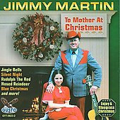 Jimmy Martin (Guitar): To Mother at Christmas