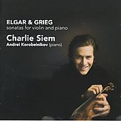 Elgar, Grieg: Violin Sonatas, etc  / Charlie Siem, Andrei Korobeinikov