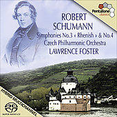 Schumann: Symphonies no 3 & 4 / Lawrence Foster, Czech PO