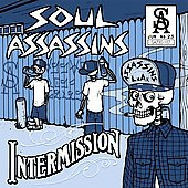 Muggs: Muggs Presents the Soul Assassins, Intermission [PA]