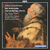Mattheson: Der liebreiche und geduldige David / Willens, Hilz, Kennedy, Eittinger, Spogis, Ciolek, et al