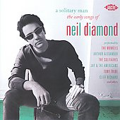 Various Artists: A Solitary Man: The Early Songs of Neil Diamond