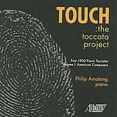 Touch - The Toccata Project / Rorem, Sowerby, Amalong
