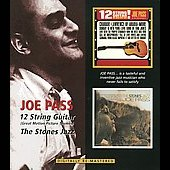 Joe Pass: The 12 String Guitar (Great Motion Picture Themes)/The Stones Jazz