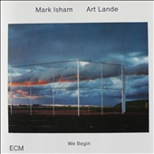 Mark Isham: We Begin