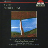 Arne Nordheim: Evening Land; Floating; Solitaire