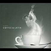 Various Artists: Coffee & Latin [Slipcase]