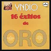 Yndio: 16 Exitos de Oro