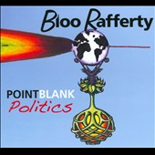 Bloo Rafferty: Point Blank Politics