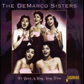 The DeMarco Sisters: It's Been a Long, Long Time