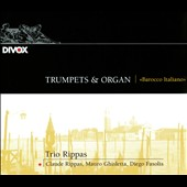 Trumpets & Organ: Barocco Italiano