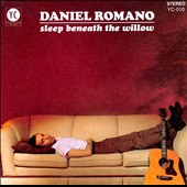 Daniel Romano: Sleeps Beneath the Willow [Digipak]