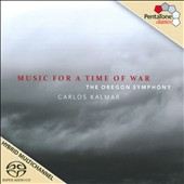 Music for a Time of War by Ives, Adams, Britten, Vaughn Williams