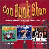 Con Funk Shun: Touch/Seven/To the Max