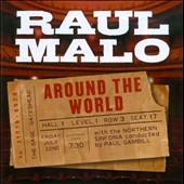 Raul Malo: Around the World *
