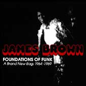 James Brown: Foundations of Funk - A Brand New Bag: 1964-1969