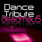 Various Artists: Dance Tribute To Deadmau5
