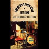 Preservation Hall Jazz Band: The 50th Anniversary Collection