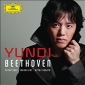 Beethoven: Pathétique, Moonlight, Appassionata Sonatas / Yundi Li, piano