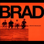 Brad: Welcome to Discovery Park [Digipak]