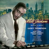 Milt Jackson: Quintet & Sextet with Lucky Thompson