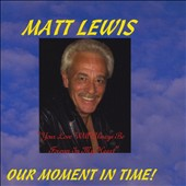 Matt Lewis: Our Moment in Time