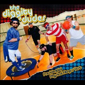 The Diggity Dudes: Presidential Physical Fitness Test [Digipak]