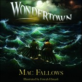 Mac Fallows: Wondertown