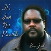 Bro Joel: It's Just Not Possible [Slipcase]