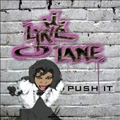 Lyric Lane: Push It