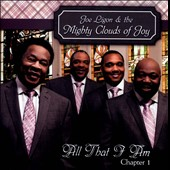 Joe Ligon/The Mighty Clouds of Joy (Group): All That I Am, Chapter 1
