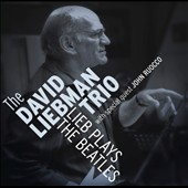 David Liebman Trio: Lieb Plays the Beatles