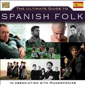 Various Artists: The Ultimate Guide To Spanish Folk