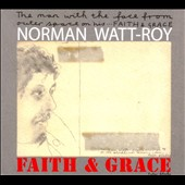 Norman Watt-Roy: Faith & Grace [Digipak]
