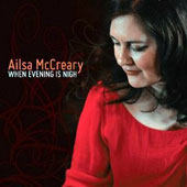 Ailsa McCreary: When Evening Is Nigh