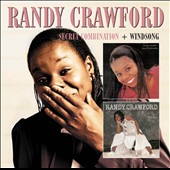 Randy Crawford: Secret Combination/Windsong