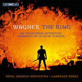 Wagner: The Ring - An Orchestral Adventure arranged by Henk de Vlieger / Royal Swedish Orch.