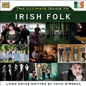 Various Artists: The Ultimate Guide to Irish Folk