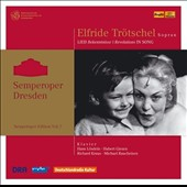 Revelations in Song, Semperoper Edition Vol. 7 - Songs of Mahler, Reger, Schubert, Schumann / Elfride Trotschel, soprano